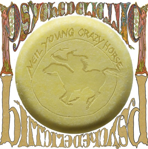 133 Neil Young Psychedelic Pill
